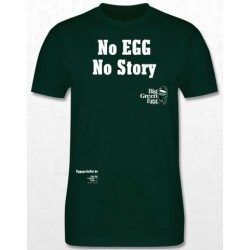 T-Shirt No Egg No Story
